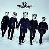 86 Missed Calls de Man With A Mission