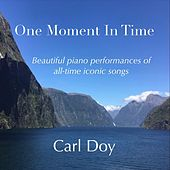 One Moment in Time de Carl Doy