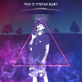 This Is Stefan Baby de Stefan