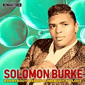 Everybody Needs Somebody to Love by Solomon Burke