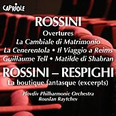 Rossini, G.: Overtures by Rouslan Raytchev