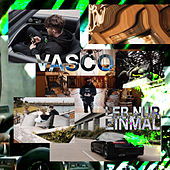 Leb nur einmal de Vasco
