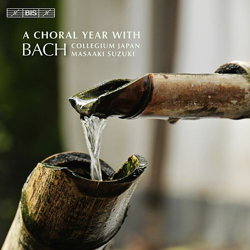 A Choral Year With Bach by Masaaki Suzuki
