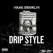 DripStyle by Young Brooklyn