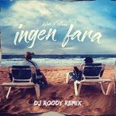 Ingen Fara (Dj Roody Remix) by DJ Roody