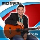 Canciones by Marcos Pereyra