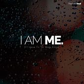 I Am Me (If I Have to I'll Walk Alone) by Fearless Soul