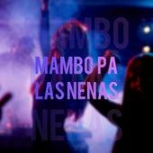 Mambo Pa las Nenas de Roy (4)