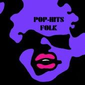 Pop-Hits Folk von Various Artists