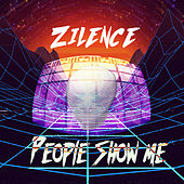 People Show Me by Zilence