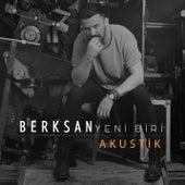 Yeni Biri (Akustik) by Berksan