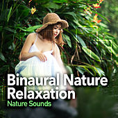 Binaural Nature Relaxation by Nature Sounds (1)