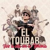 Vivir la Vida Con la Bohemia de Toubab