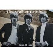 Take It Easy de The Walker Brothers