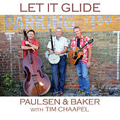 Let It Glide (feat. Tim Chaapel) by Paulsen