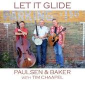 Let It Glide (feat. Tim Chaapel) de Paulsen