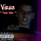 Tudo Dito by Virus