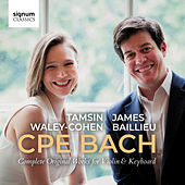 CPE Bach: Complete Works for Violin & Keyboard von Tamsin Waley-Cohen