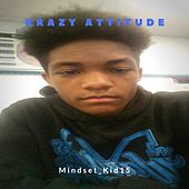 Mindset Kid15 by Krazy Attitude