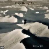 Trap Thoughts von Willy Wil