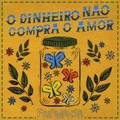 O Dinheiro Não Compra o Amor (Ao Vivo) von Falamansa