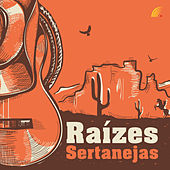 Raízes Sertanejas von Various Artists