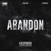 Abandon (Pro Mix) by Kasparov