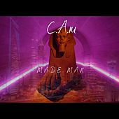 Made Man by Cam