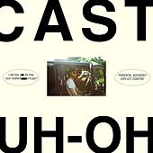 Uh-Oh by Cast