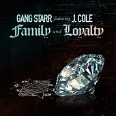 Family and Loyalty von Gang Starr