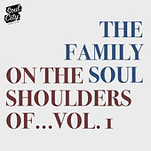 On the Shoulders Of..., Vol. 1 di The Family Soul