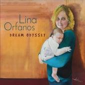 Dream Odyssey von Lina Orfanos