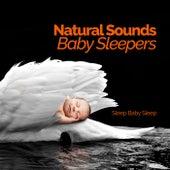 Natural Sounds: Baby Sleepers by Baby Sleep Sleep