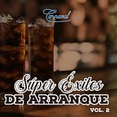 Super Éxitos de Arranque, Vol. 2 de Various Artists