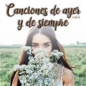 Canciones de Ayer y de Siempre, Vol. 5 de Various Artists