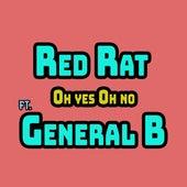 Oh Yes Oh No von Red Rat