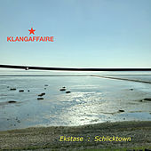 Extase : Schlicktown van Klangaffaire
