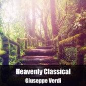 Heavenly Classical Giuseppe Verdi by Giuseppe Verdi