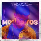 Momentos de Thomaz