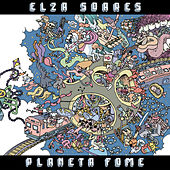 Planeta Fome de Elza Soares