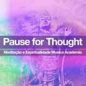 Pause for Thought de Meditação e Espiritualidade Musica Academia