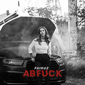 Abfuck by Fairuz