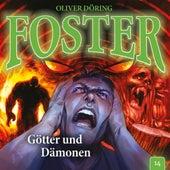 Folge 14: Götter und Dämonen de Foster