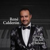 Interpreta Folclor Chileno de René Calderón
