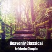 Heavenly Classical Frédéric Chopin de Frédéric Chopin