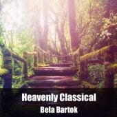 Heavenly Classical Béla Bartók by Béla Bartók