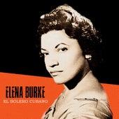 El Bolero Cubano (Remastered) by Elena Burke