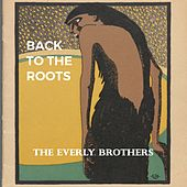 Back to the Roots de The Everly Brothers