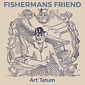 Fishermans Friend by Art Tatum
