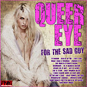 Queer Eye For The Sad Guy de Various Artists